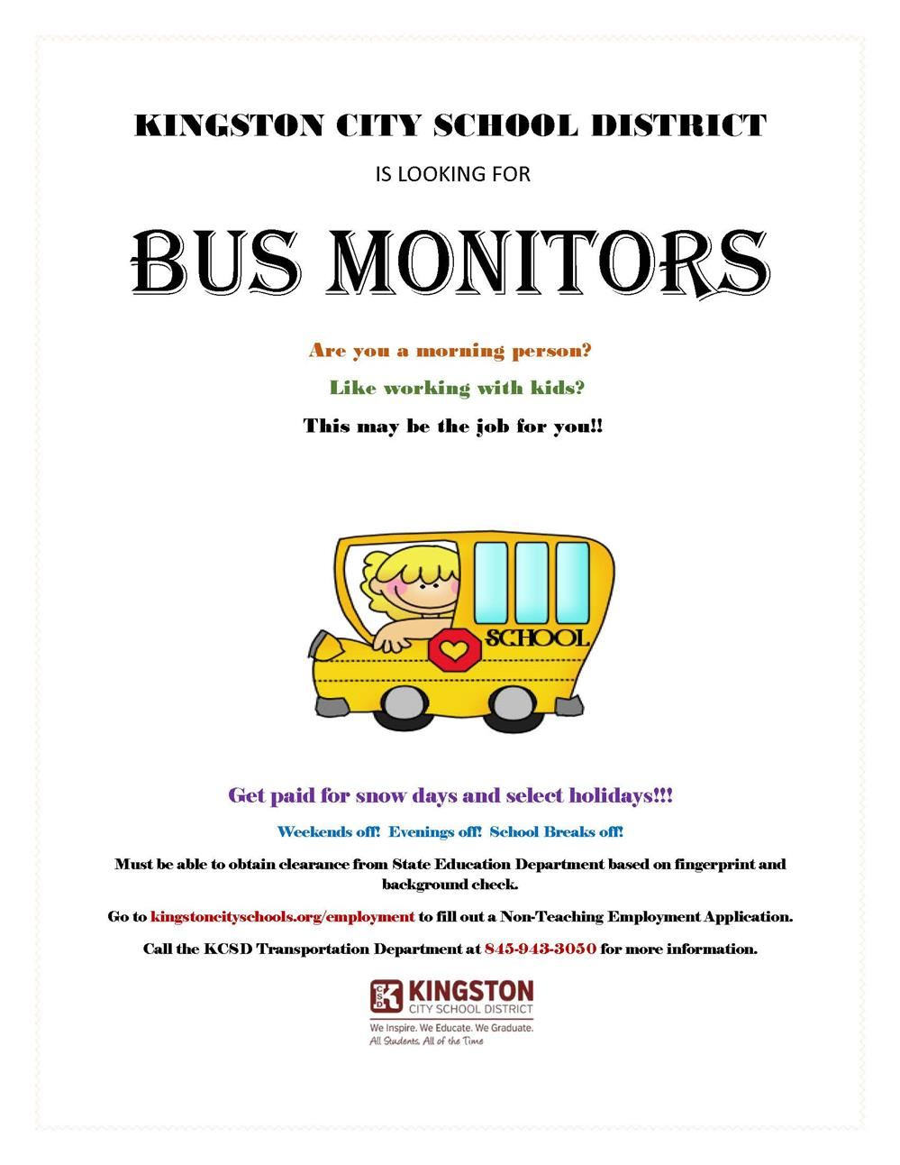 KCSD is looking for Bus Monitors
